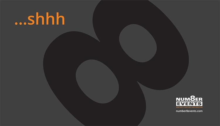 Number 8 Events exhibition design 'shhh..' heras fence banner flat artwork design